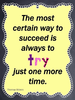 The most certain way to succeed is always to try one more time