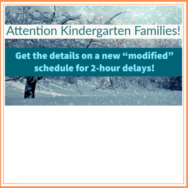 2 Hour Delay Kindergarten Schedule