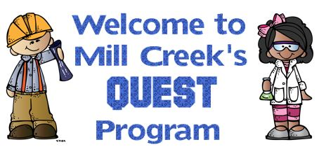Welcome to Mill Creek's QUEST Program