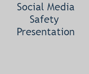 Social Media Safety Presentation